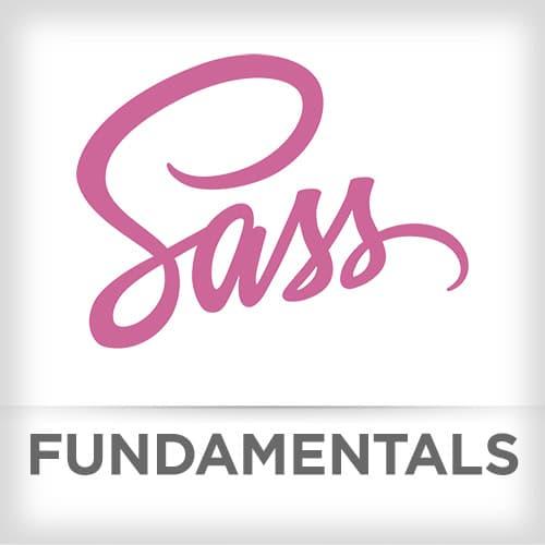 Sass Fundamentals