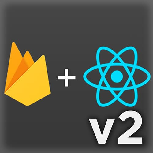 Firebase with React, v2